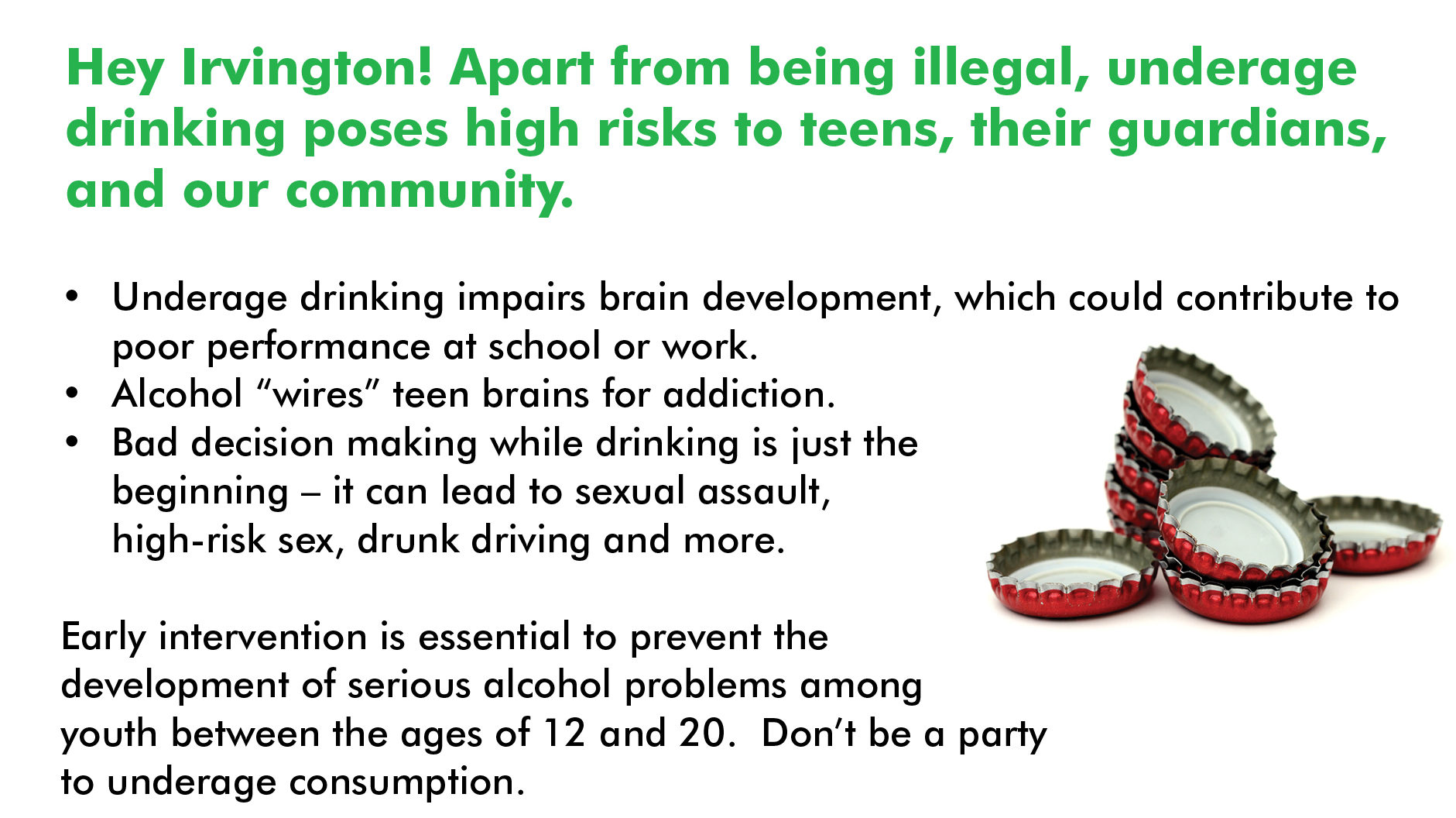 reduce underage drinking Providing an advisory body for the ojjdp-funded reducing underage drinking  programs and support the strategic prevention framework state incentive grant .